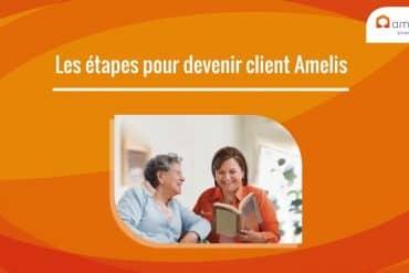 Le fonctionnement d'Amelis aide à domicile